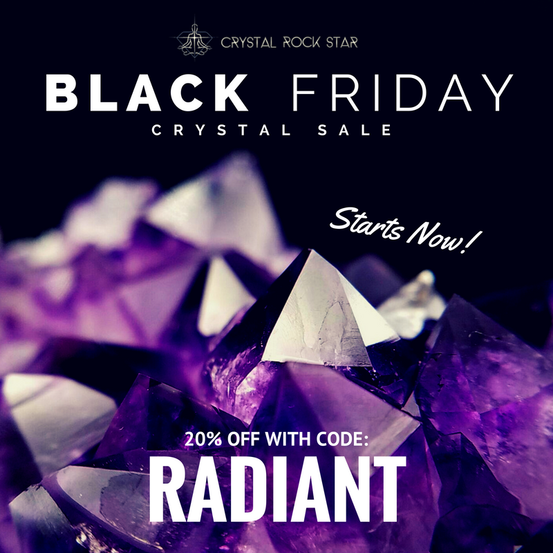 black friday crystal sale starts now 20% off with code RADIANT