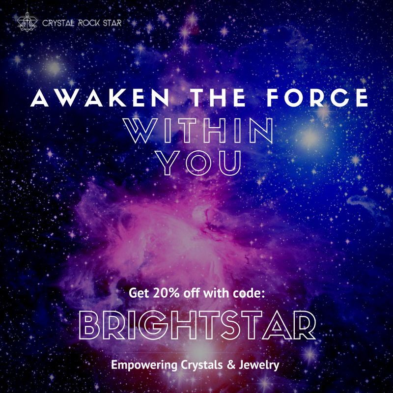 Awaken the Force Within You - Get 20% off with code BRIGHTSTAR Empowering - Crytals and Jewelry